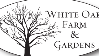 White Oak Farm & Gardens